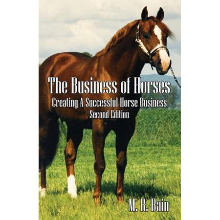 The Business of Horses (Paperback)