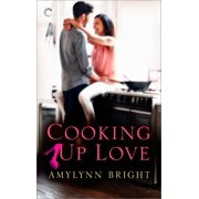 Cooking Up Love - eBook