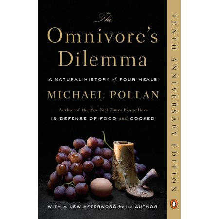 Omnivore Diet - The Omnivore's Dilemma : A Natural History of Four Meals