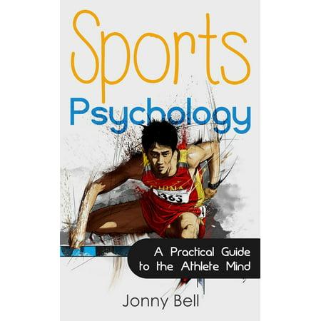 Sports Psychology: Inside the Athlete's Mind - Peak Performance: High Performance -