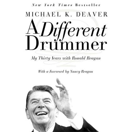 A Different Drummer: My Thirty Years with Ronald Reagan by