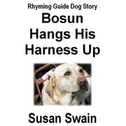 Bosun Hangs His Harness Up - eBook