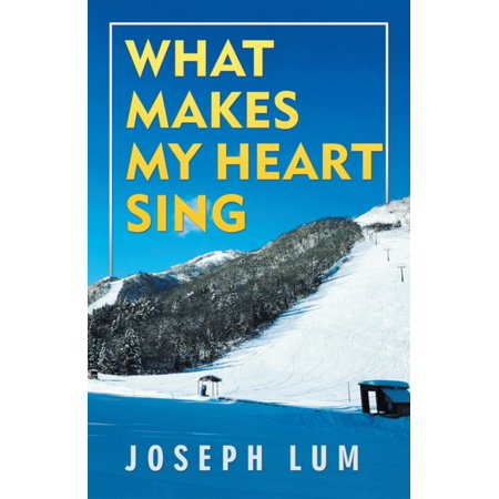What Makes My Heart Sing - eBook](Let Your Heart Sing)