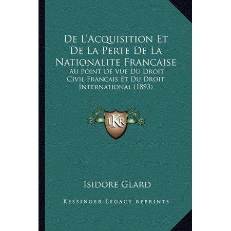 De Lacquisition Et De La Perte De La Nationalite Francaise