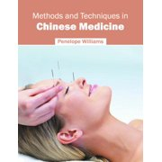 Methods and Techniques in Chinese Medicine (Hardcover)