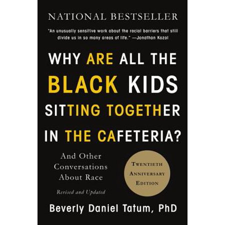 Why Are All the Black Kids Sitting Together in the Cafeteria? : And Other Conversations About (All About South Africa For Kids)