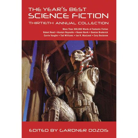 The Years Best Science Fiction: Thirtieth Annual Collection by
