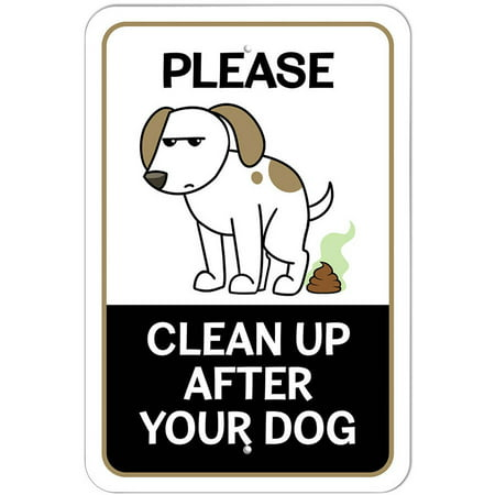 Please Clean Up After Your Dog Pooping Sign ()