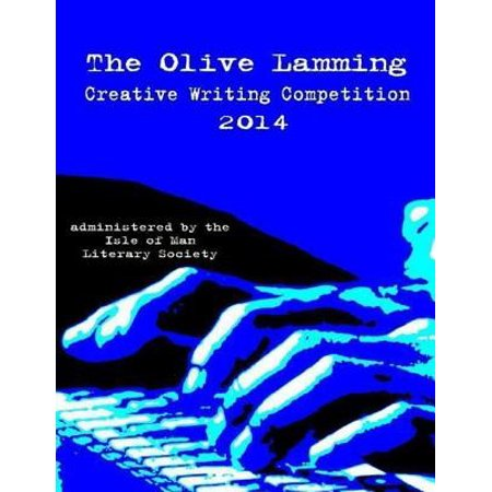 The Olive Lamming Creative Writing Competition 2014 - eBook - Halloween Writing Competition