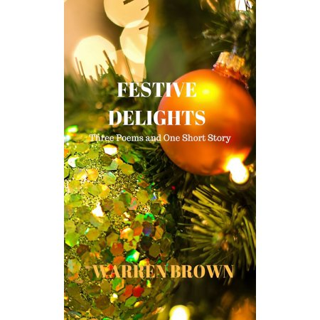 Festive Delights: Three Poems and One Short Story - - Halloween Poems Short Stories