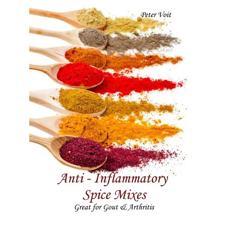 Anti - inflammatory Spice Mixes - Great for Gout & Arthritis -