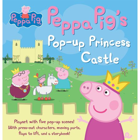 Peppa Pig's Pop-up Princess Castle (The Princess And The Pig By Jonathan Emmett)