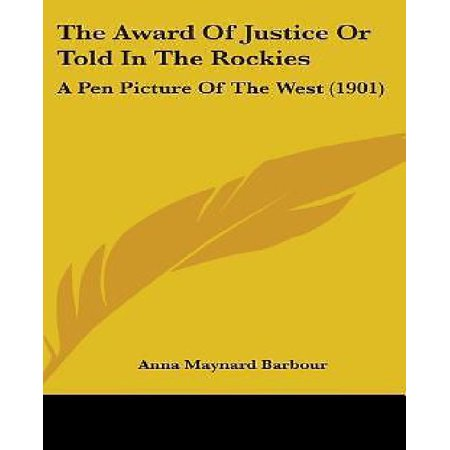 The Award of Justice or Told in the Rockies: A Pen Picture of the West (1901) - image 1 de 1