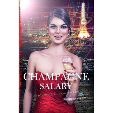 Champagne Salary  Diary Of A Toyko Hostess