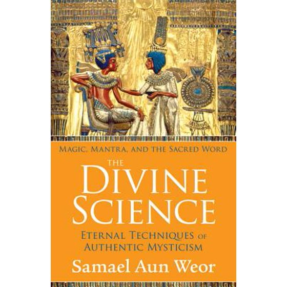 The Divine Science : Prayers and Mantras for Protection and Awakening