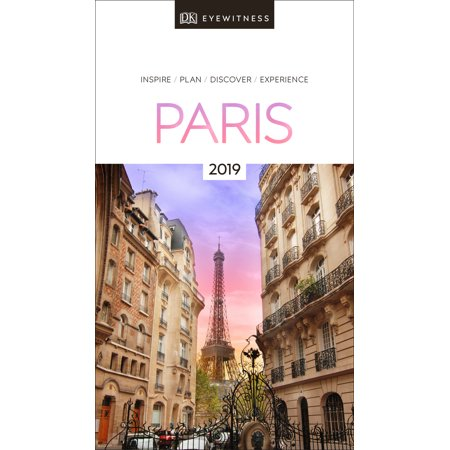 Dk eyewitness travel guide paris : 2019: