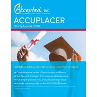 ACCUPLACER Study Guide 2019: ACCUPLACER Exam Prep Book and Practice Test Questions (Paperback)