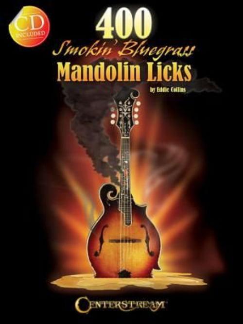 400 Smokin' Bluegrass Mandolin Licks by