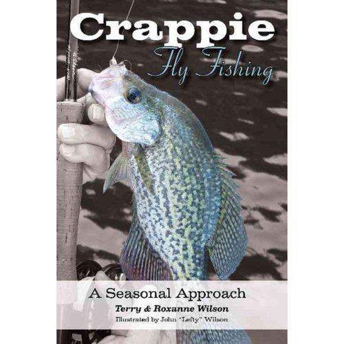 Crappie Fly-Fishing: A Seasonal Approach