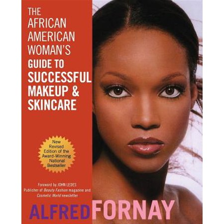 The African American Woman's Guide to Successful Makeup and