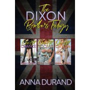 The Dixon Brothers Trilogy : Hot Brits, Books 1-3 (Paperback)