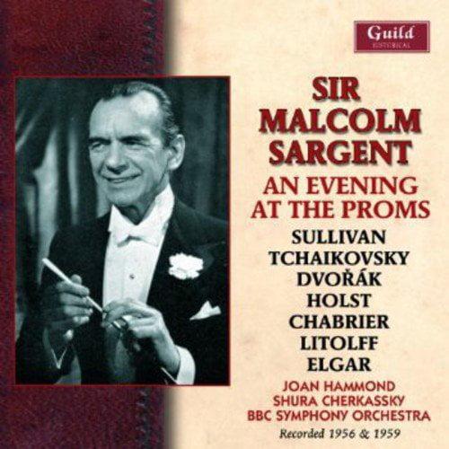 Sullivan/Dvorak/Elgar - Sir Malcolm Sargent: An Evening at the Proms [CD]
