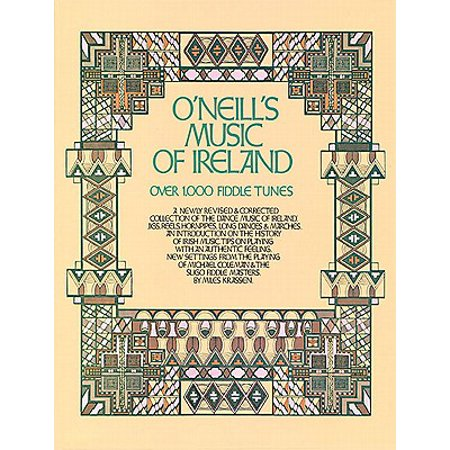 O'Neill's Music of Ireland : Over 1,000 Fiddle Tunes
