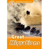 Oxford Read and Discover : Level 5: 900-Word Vocabulary Great Migrations