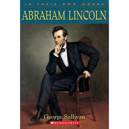 Abraham Lincoln - Abraham Lincoln As A Kid