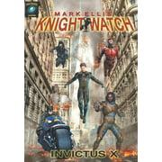 Knightwatch : Invictus X