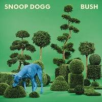 Snoop Dogg - Bush - Vinyl