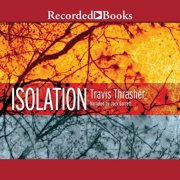 Isolation - Audiobook