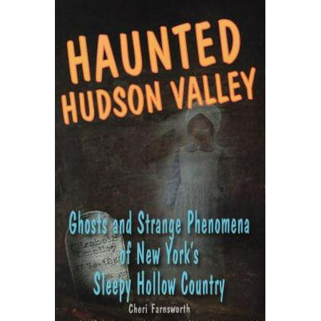 New Hallow (Haunted Hudson Valley : Ghosts and Strange Pheonmena of New York's Sleepy Hollow)