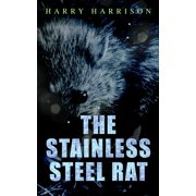 The Stainless Steel Rat - eBook