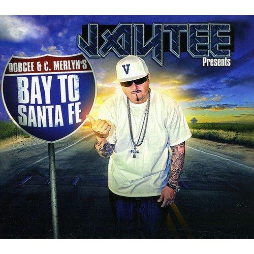 Jay Tee - Presents Bay to Santa Fe [CD]