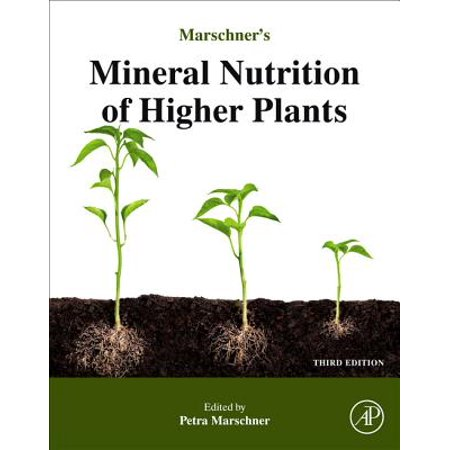 Marschner's Mineral Nutrition of Higher Plants -
