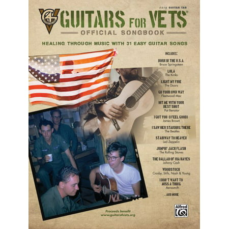 Guitars for Vets---Official Songbook: Healing Through Music with 31 Easy Guitar Songs (Paperback)