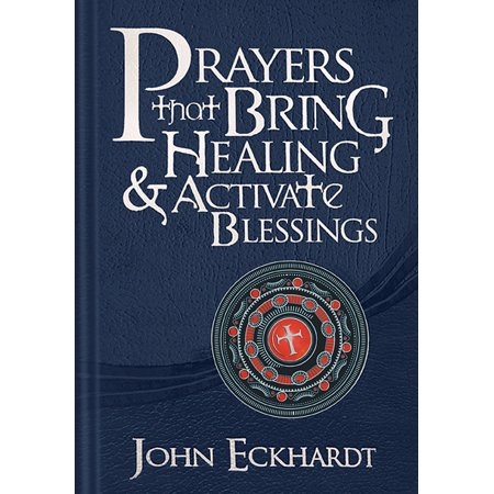Prayers that Bring Healing and Activate Blessings : Experience the protection, power, and favor of (Good Goats Healing Our Image Of God)