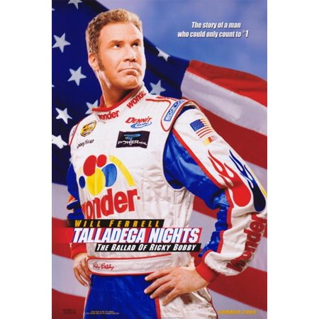 Talladega Nights The Ballad of Ricky Bobby Movie Poster (11 x 17)