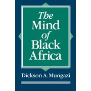 The Mind of Black Africa (Paperback)