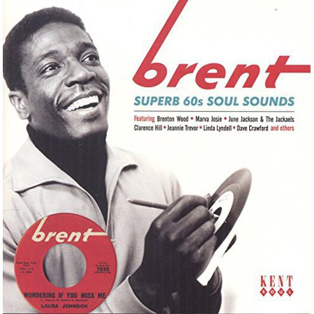 Brent  Superb 60S Soul Sides   Brent  Superb 60S Soul Sides  Cd