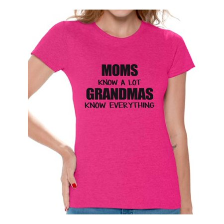 Awkward Styles Women's Moms Know A Lot Grandmas Know Everything Graphic T-shirt Tops Mother's Day Gift - When Is Happy Mother's Day