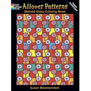 Dover Stained Glass Coloring Book: Allover Patterns Stained Glass Coloring Book (Paperback)
