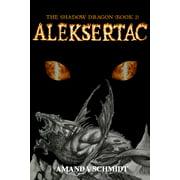 The Shadow Dragon (Book 2): Aleksertac - eBook
