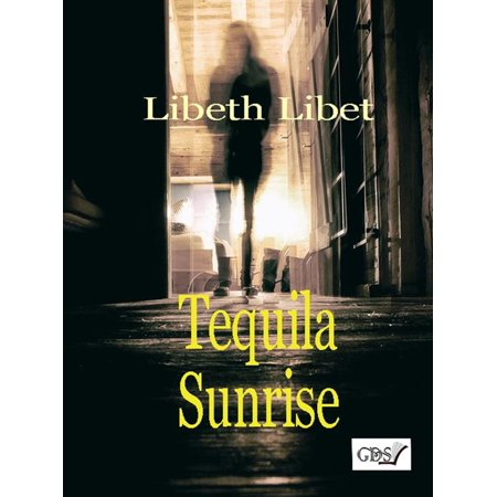 Tequila Sunrise - eBook
