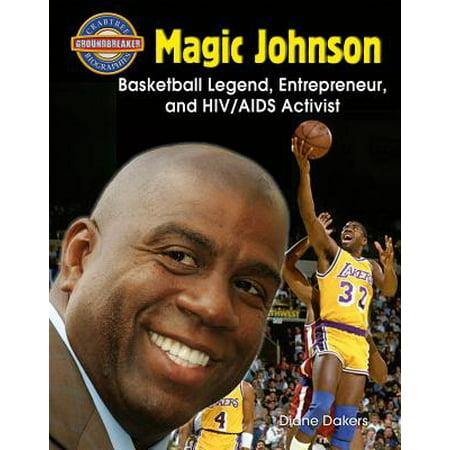 Magic Johnson : Basketball Legend, Entrepreneur, and HIV/AIDS Activist - Magic Johnson Basketball