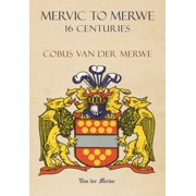 Mervic to Merwe 16 Centuries - eBook