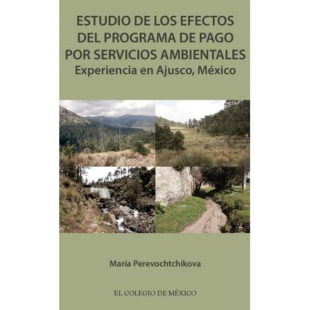 Sonidos Ambientales De Halloween (Estudio de los efectos del programa de pago por servicios ambientales. -)