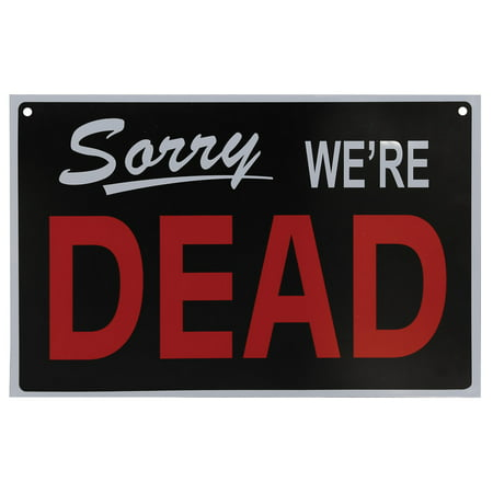 We're Dead Open For Victims Reversible PVC Sign Halloween Decoration Prop](Halloween Rip Signs)