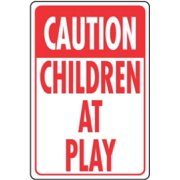 "Traffic Sign, ""caution Children At Play"", Red & WHT AI, 12 X 18"", Hy-Ko, HW-7"